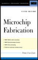 MICROCHIP FABRICATION, A Practical Guide to Semiconductor Processing, 5th Edition